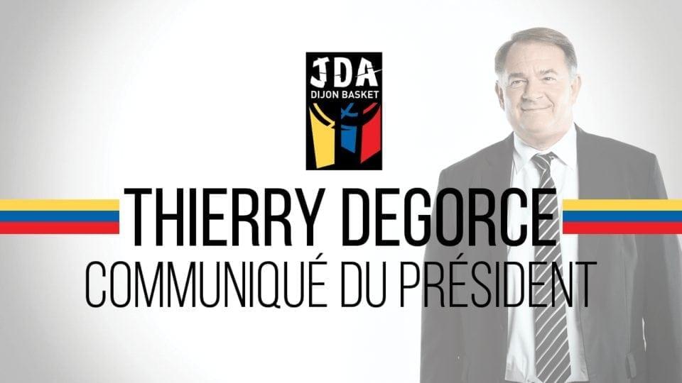 Communiqué du Président Thierry Degorce